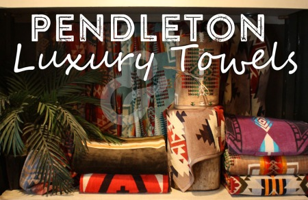 pendleton luxury towels blog
